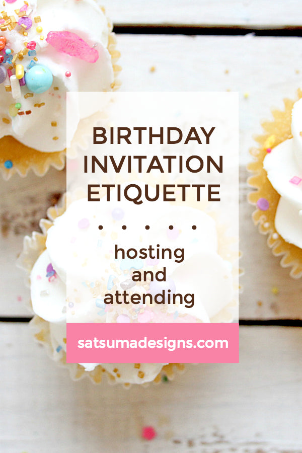 Kids Birthday Invitation Etiquette | Hosting and Attending