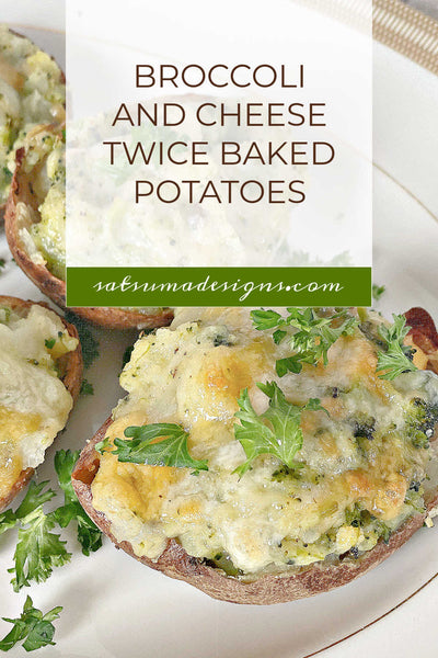Broccoli and Cheddar Cheese Twice Baked Potatoes