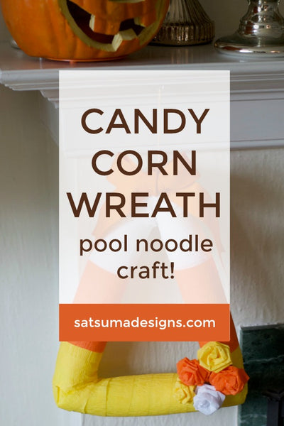 Candy Corn Wreath | Pool Noodle Craft