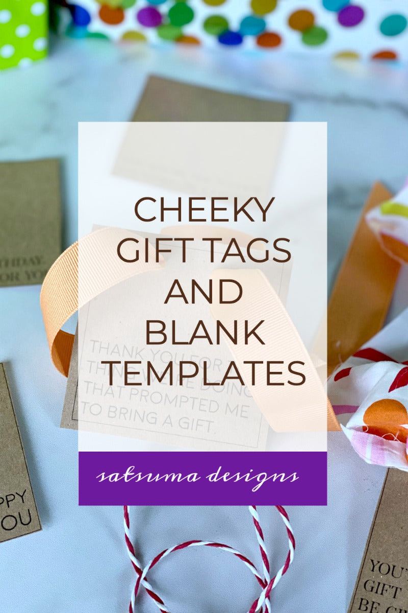 Cheeky Gift Tags with Gift Tag Templates | 3 Styles, 2 File Formats