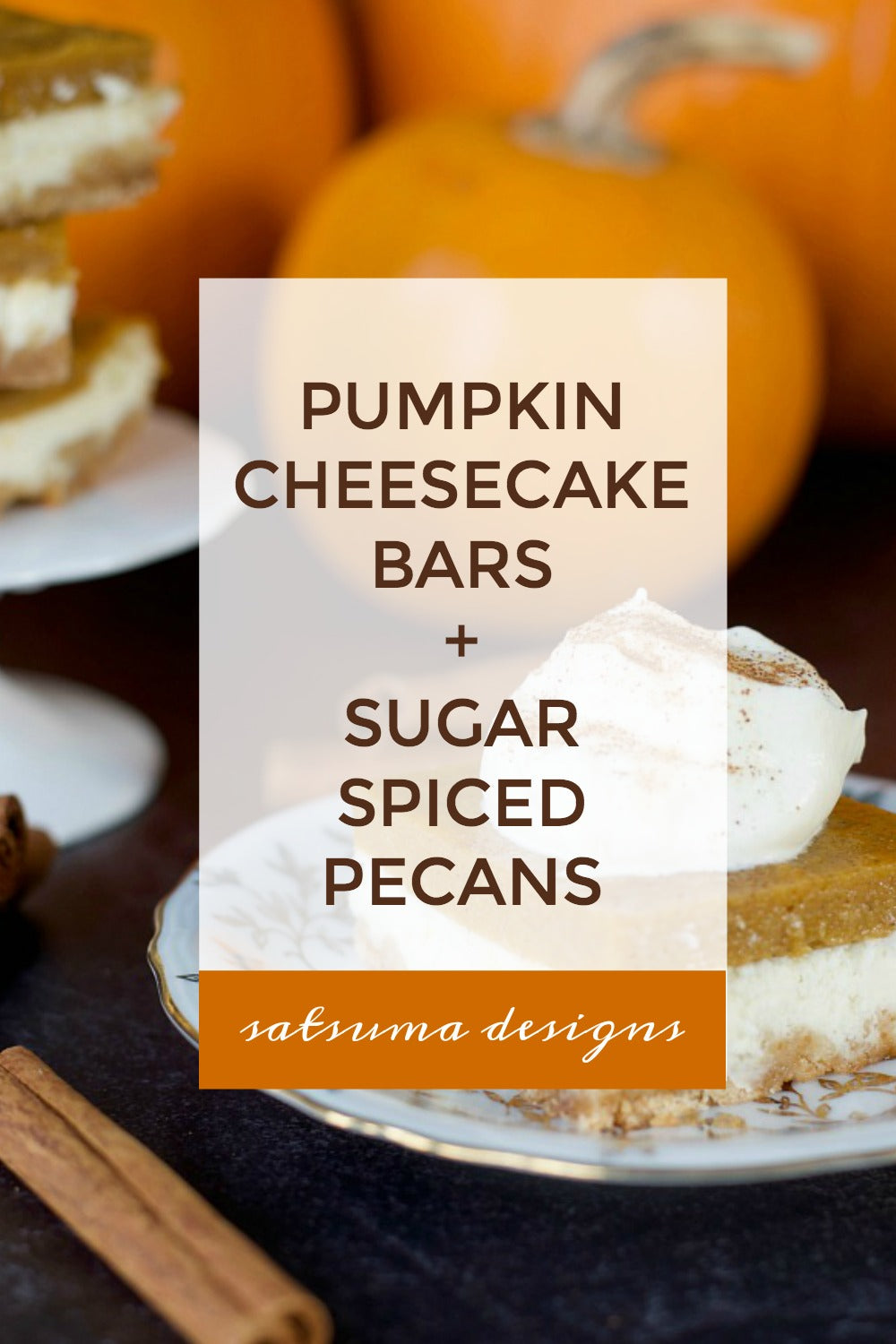 Classic Holiday Treats | Pumpkin Cheesecake Bars + Sugar Spiced Pecans