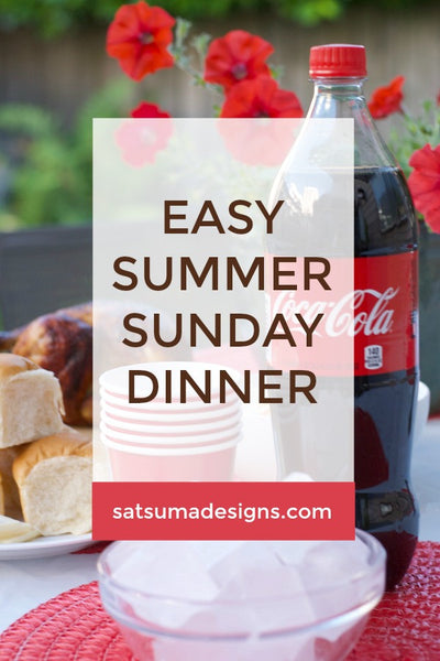 Easy Summer Sunday Dinner | Hot Weather Help!