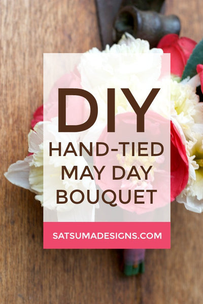 DIY Hand-Tied May Day Bouquet