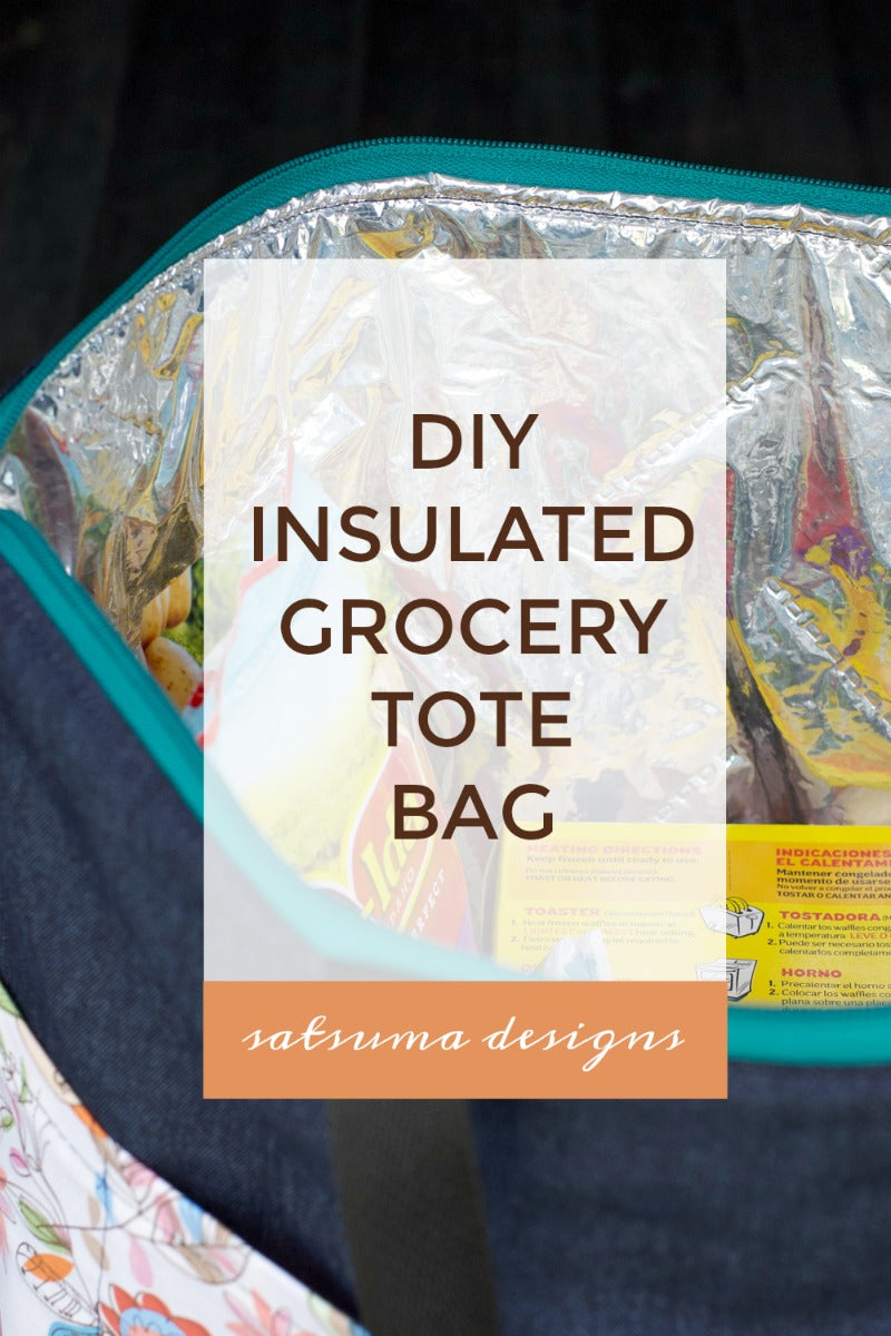 DIY Insulated Grocery Tote Bag