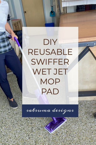 Reusable Swiffer Wet Jet Mop Pads | 10 Minute Project