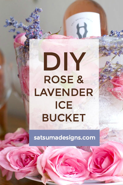DIY Rose and Lavender Ice Bucket