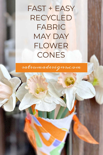 Fast and Easy Recycled Fabric May Day Flower Cones
