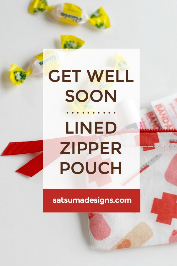 Get Well Soon Lined Zipper Pouch