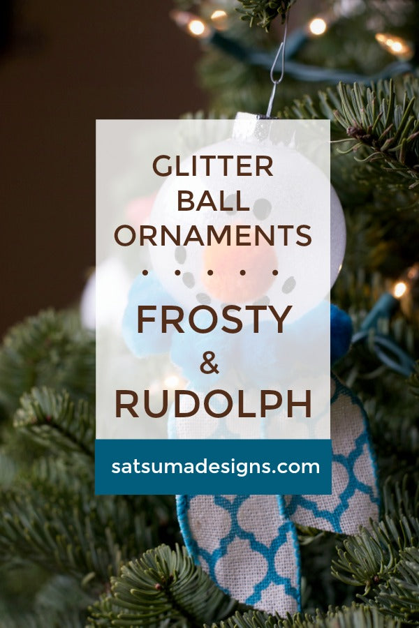 Glitter Ball Ornaments | Frosty and Rudolph
