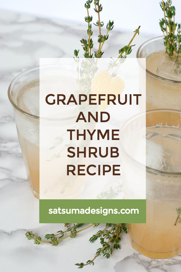Grapefruit and Thyme Shrub Recipe