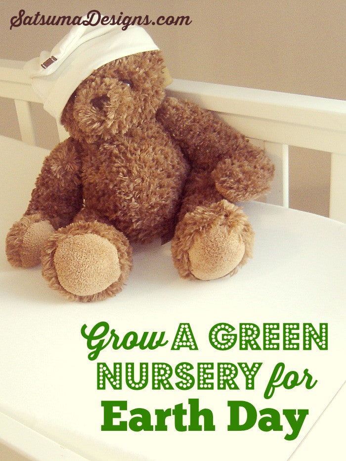 How to Design a Green Nursery