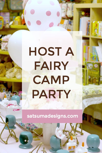 Host a Fairy Camp Party