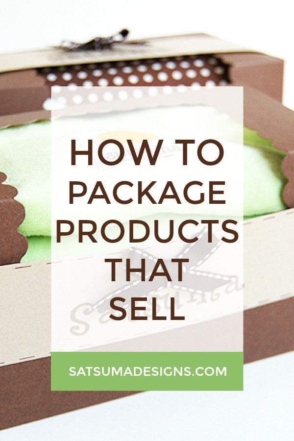 How To Package Products That Sell