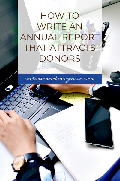 How To Write a Non-Profit Annual Report That Attracts Donors