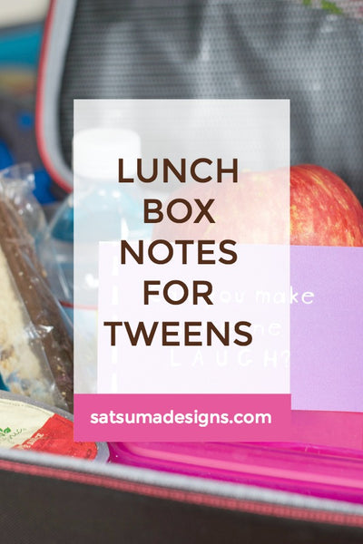 Lunch Box Notes for Tweens