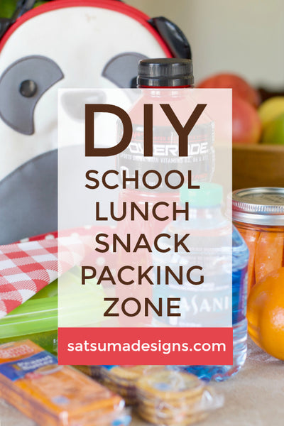 DIY School Lunch and Snack Packing Zone