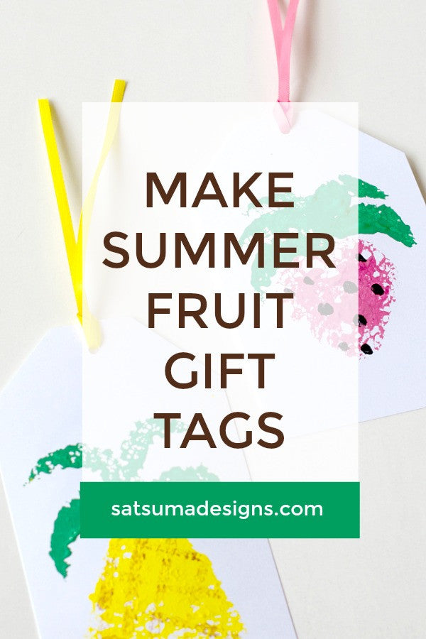 Make Summer Fruit Gift Tags