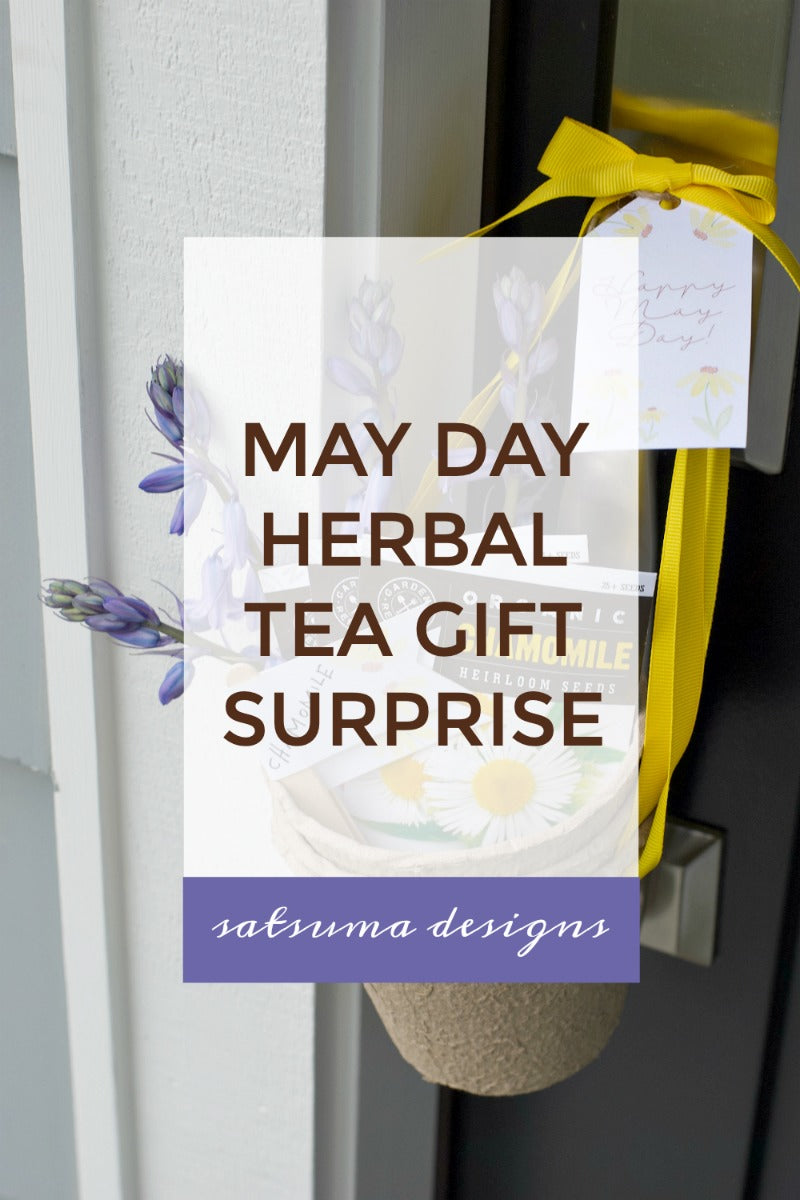 May Day Herbal Tea Gift Surprise | Includes Printable