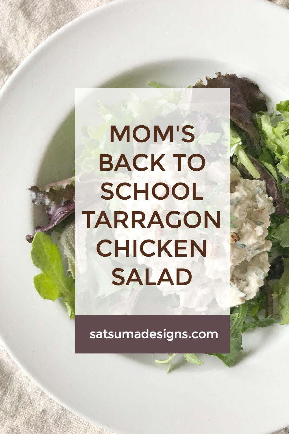 Mom's Back to School Tarragon Chicken Salad Recipe