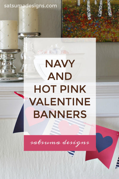 Navy and Hot Pink Valentine's Day Banners | 3 Printables