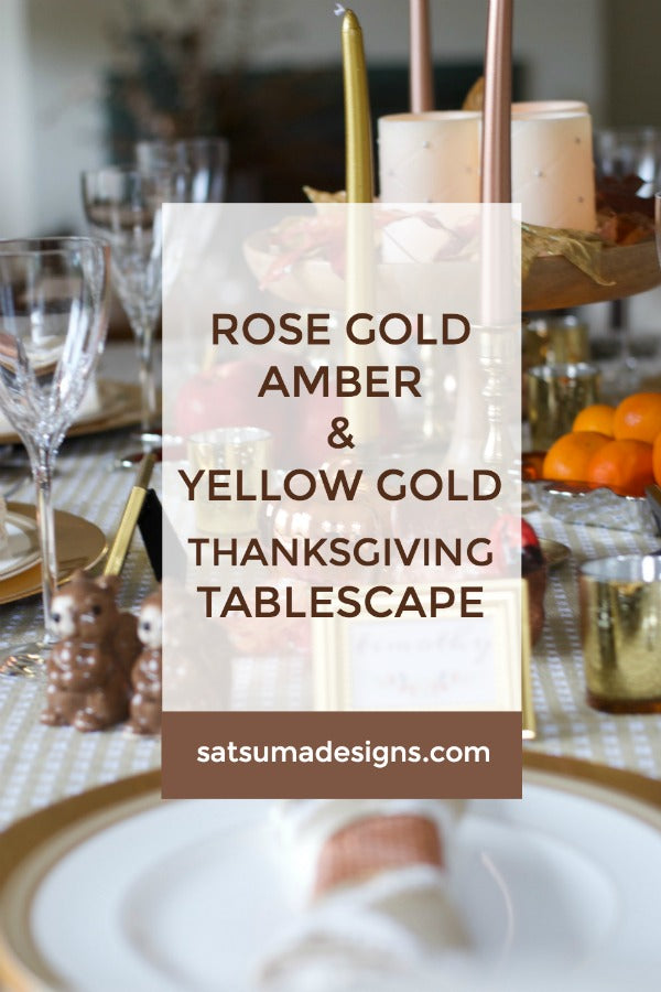 Rose Gold, Amber and Yellow Gold Thanksgiving Tablescape