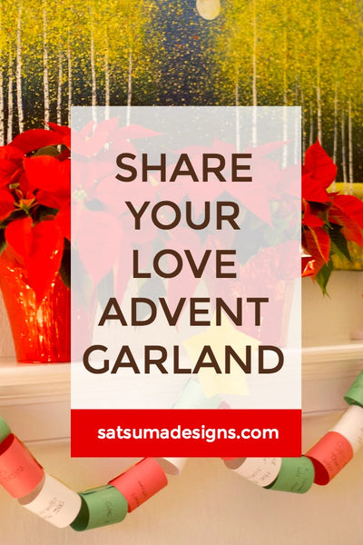 Share Your Love Advent Garland