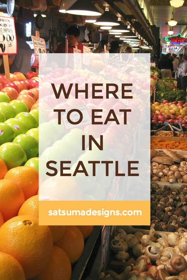 Where to Eat in Seattle