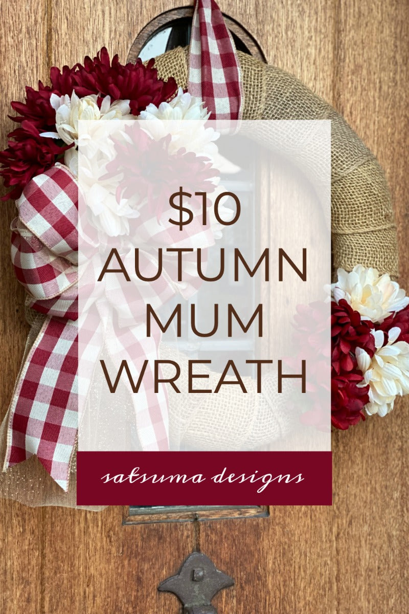 $10 Autumn mum wreath to welcome the change of season. Try this easy and inexpensive project dress up your door or indoor space. #diy #dollarstore #pumpkinspice #autumndecor #itsfallyall #mums #chrysanthemums #fallflowers