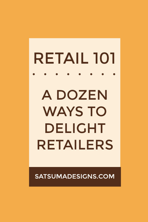 A DOZEN WAYS TO DELIGHT RETAILERS