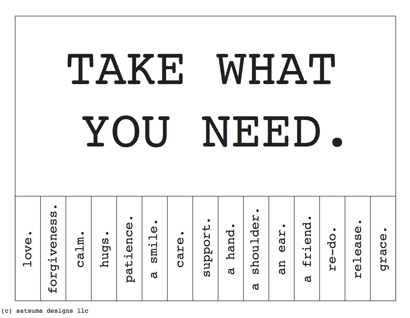 photo relating to Take What You Need Printable known as Choose What Yourself Need to have Tags Satsuma Plans