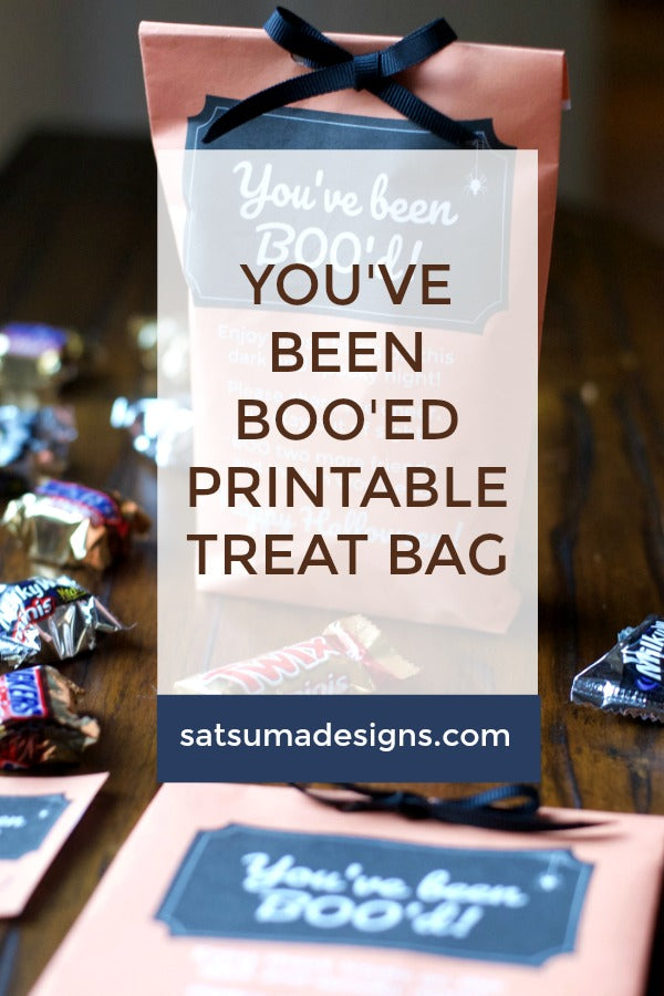 you've been boo'ed printable treat bag | SatsumaDesigns.com #printable #halloween