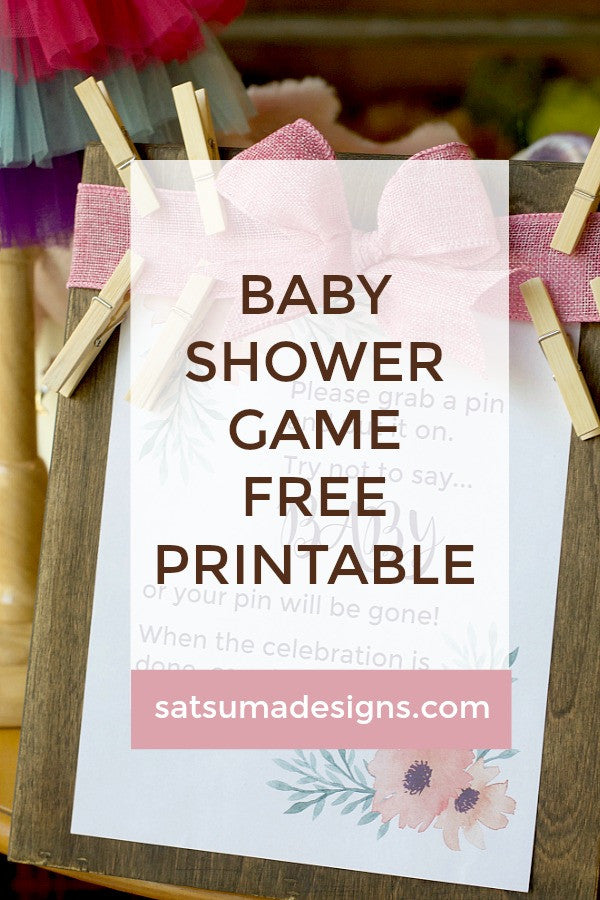 photograph relating to Don't Say Baby Game Sign Free Printable titled Kid Shower Activity Printable Clothing Pin Youngster Video game Satsuma