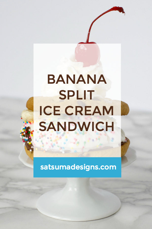 Click through to find out how to make my Banana Split Ice Cream Sandwich Recipe | Summer recipes | Banana split recipe | SatsumaDesigns.com #icecream #dessert