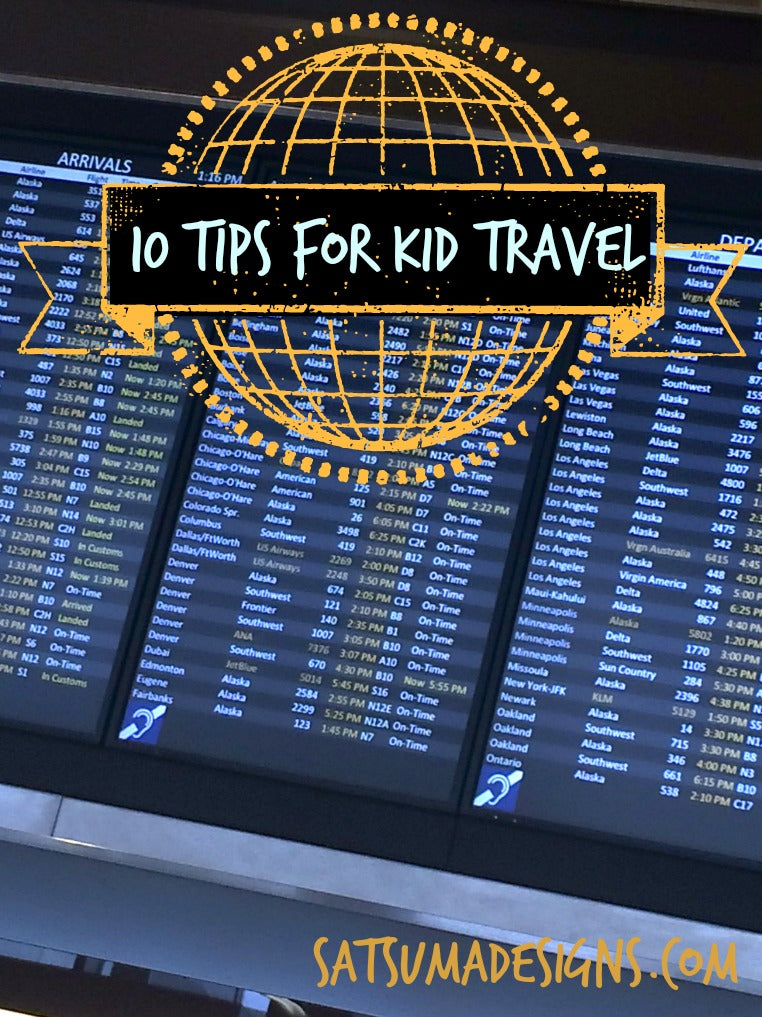 10 tips for kid travel