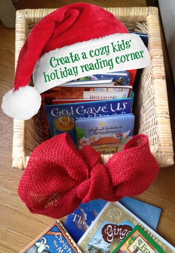 create a cozy kids holiday reading corner