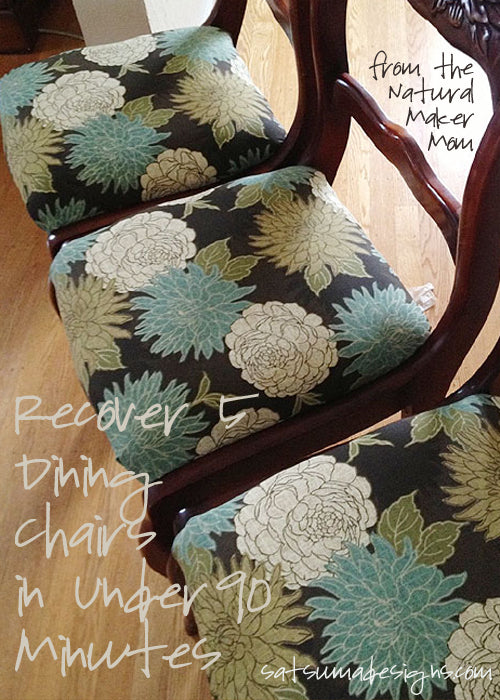 Recover 5 Dining Chairs in under 90 minutes from the Natural Maker Mom @satsumdesigns