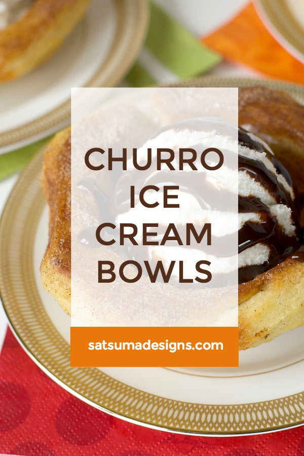 Click through to see my baked churro ice cream bowls that are a perfect treat for Cinco De Mayo parties or any old time. Takes you back to Disney too! | SatsumaDesigns.com #churro #disney #cincodemayo