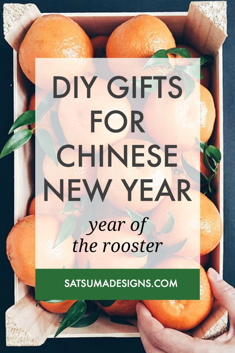 8 Lucky DIY Gifts to Ring in Chinese New Year – Satsuma ...