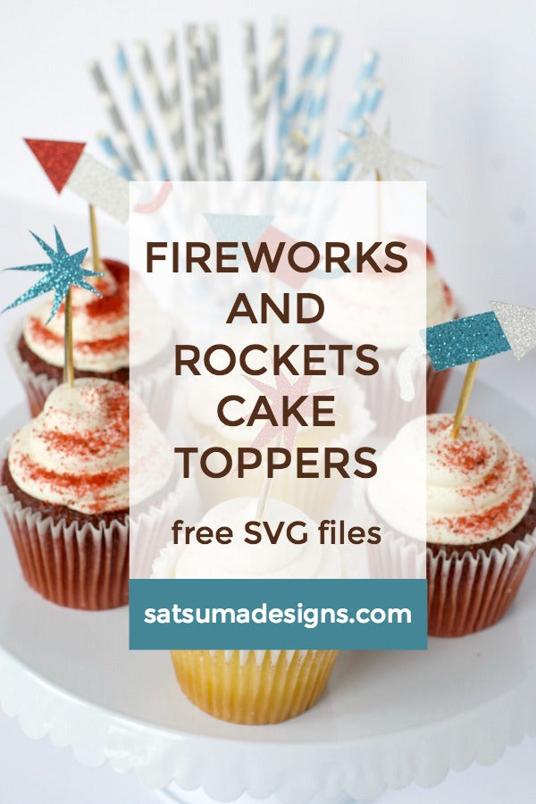 Fourth Of July Fireworks Cake Toppers Free Svg File Satsuma Designs