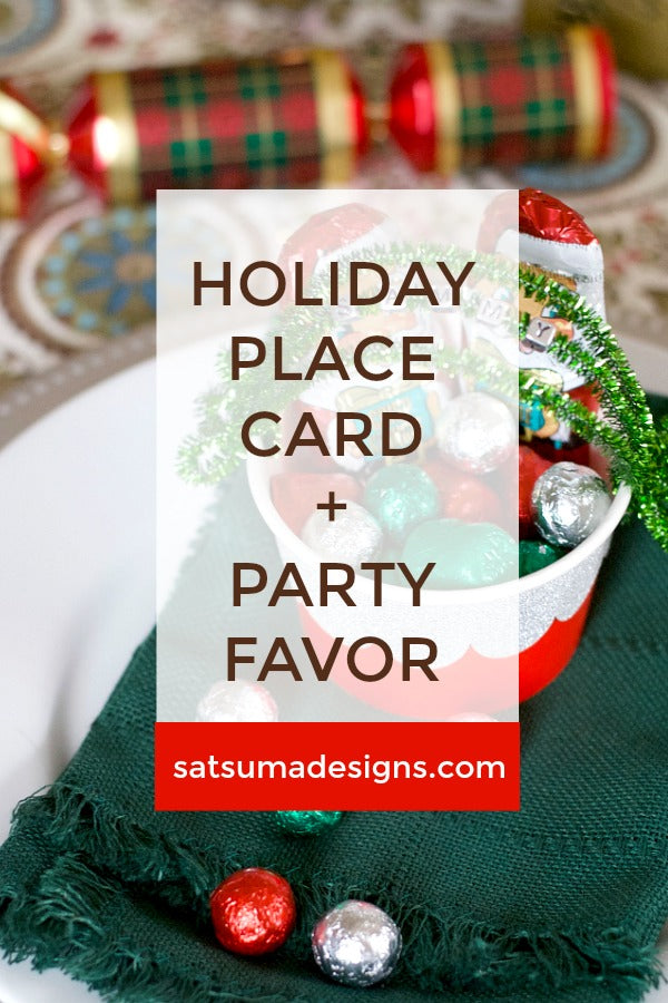 Click through to try my holiday place card and party favor in one! | Holiday entertaining | Party planning ideas | SatsumaDesigns.com #Christmas #partyplanning