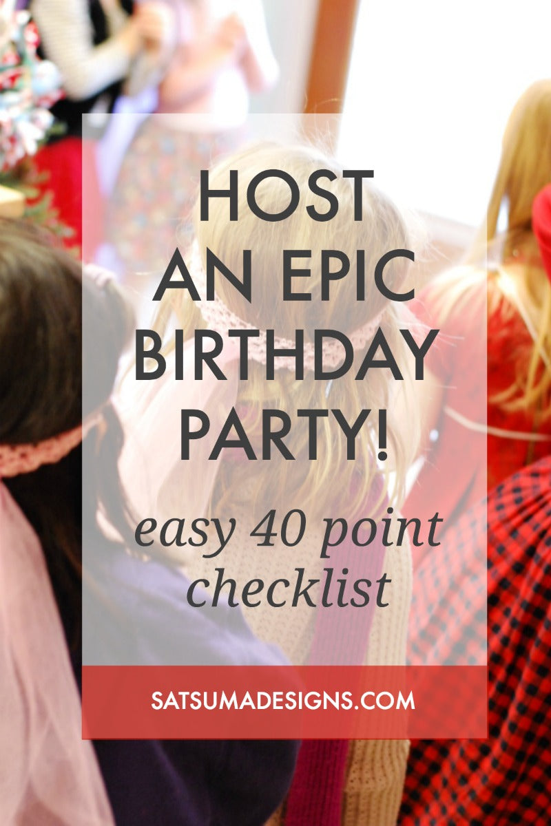 how to host an epic birthday party