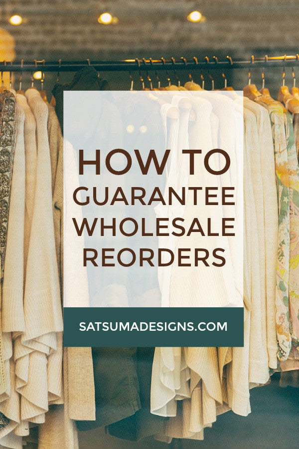 how to guarantee wholesale reorders