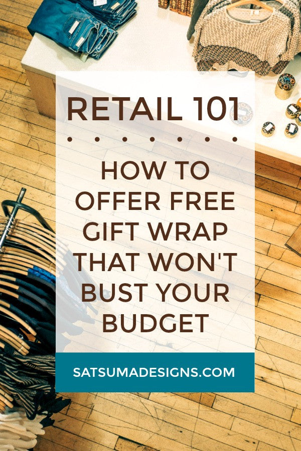 how to offer free gift wrapping that won't bust your budget