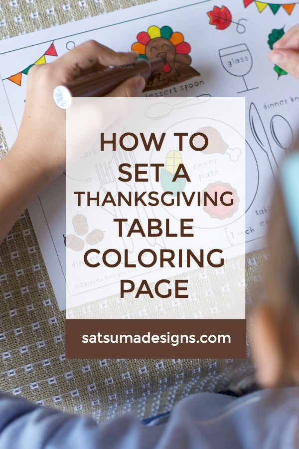 How to set a Thanksgiving Table coloring page | Coloring page teaches children how to set the table for Thanksgiving | Kids can help throughout the holiday season with a little guidance and support | #Thanksgiving #feast #setthetable #manners #howtosetthetable #holidaytable #tablescape #satsumadesigns.com