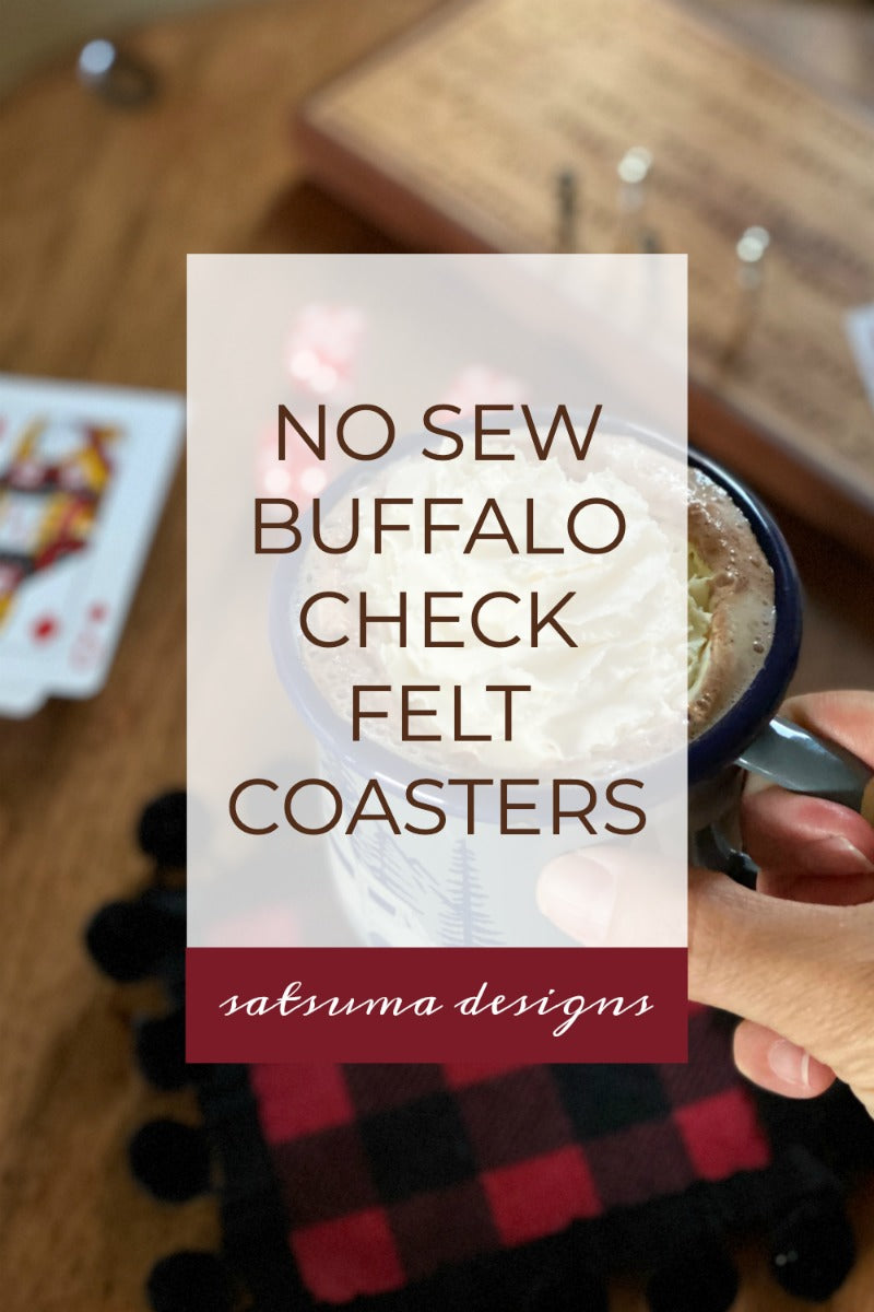 No sew buffalo check felt coasters are a snap to make and require just a few materials and tools you have on hand. Make these lodge style coasters to present at hostess gifts this season! #autumn #winter #farmhouse #decor #easydiy #nosew #feltcrafts #pompomcrafts #buffalocheck #cozy #lodgecraft #lakehousedecor