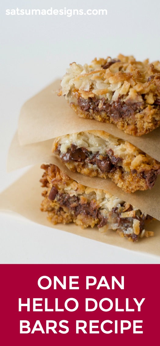 One pan hello dolly bars recipe | dessert recipe | coconut and chocolate bars recipe | Magic bars recipe | SatsumaDesigns.com