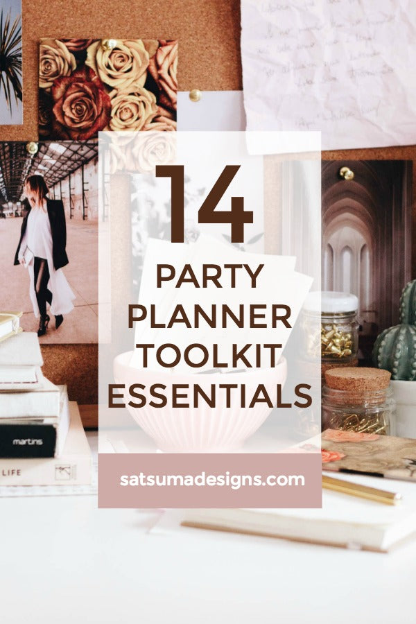 Click through to discover my 14 party planner toolkit essentials to make party prep and production a breeze | SatsumaDesigns.com #party #partyplanner #wedding