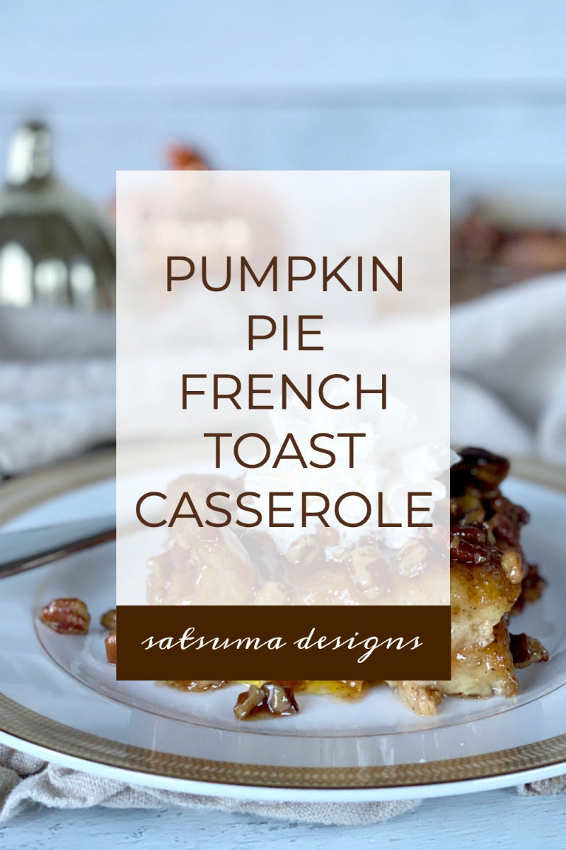 Pumpkin pie french toast casserole recipe for an easy overnight breakfast and brunch option. My easy to make recipe is a brunch highlight! #breakfast #brunch #casserole #overnightcasserole #pumpkinpie #pumpkinpiespice #pumpkinspice