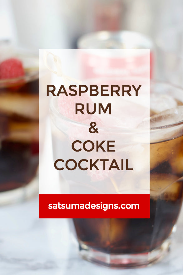 Click through for my easy raspberry rum and coke cocktail for summertime entertaining | Easy party hosting | Summer parties | SatsumaDesigns.com #coke #cocktails