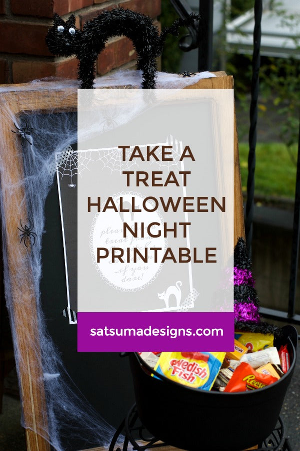 Take a treat Halloween night printable | Printable to post on Halloween night when you can't be there to answer the door | #Halloween #trickortreat #printables #Halloweenprintables #satsumadesigns
